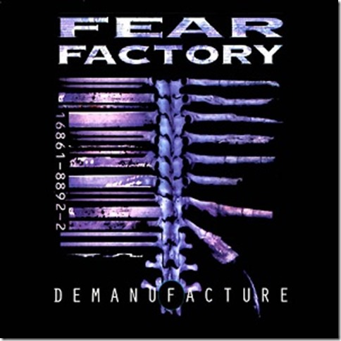 Fear_Factory_-_Demanufacture